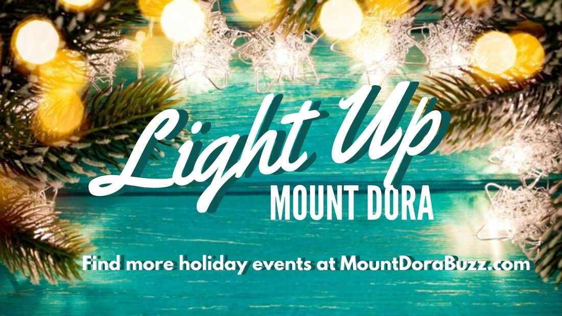All the holiday events in Mount Dora, Tavares & Eustis   MOUNT
